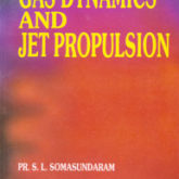 Gas Dynamics & Jet Propulsion