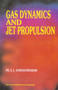 Gas Dynamics & Jet Propulsion