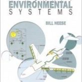 Aircraft Environmental Systems by Bill Neese.