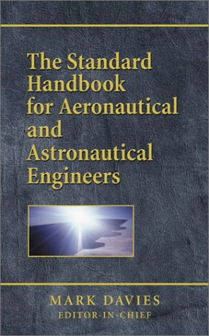 Standard Handbook for Aeronautical & Astronautical Engineers