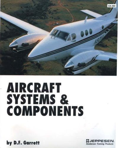 Aircraft Systems & Components by D.F. Garrett
