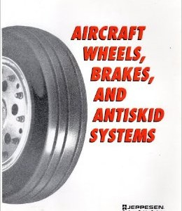 Aircraft Wheels, Brakes & Antiskid Systems