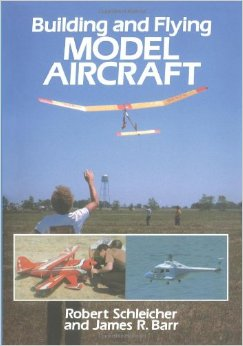Building & Flying: Model Aircraft
