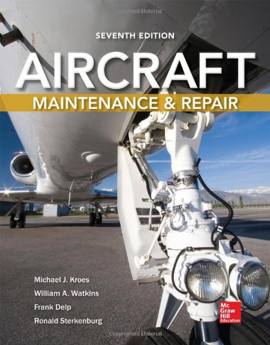 Aircraft Maintenance & Repair, 7th Edition
