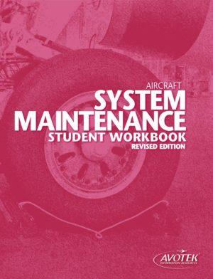Aircraft System Maintenance Student Workbook