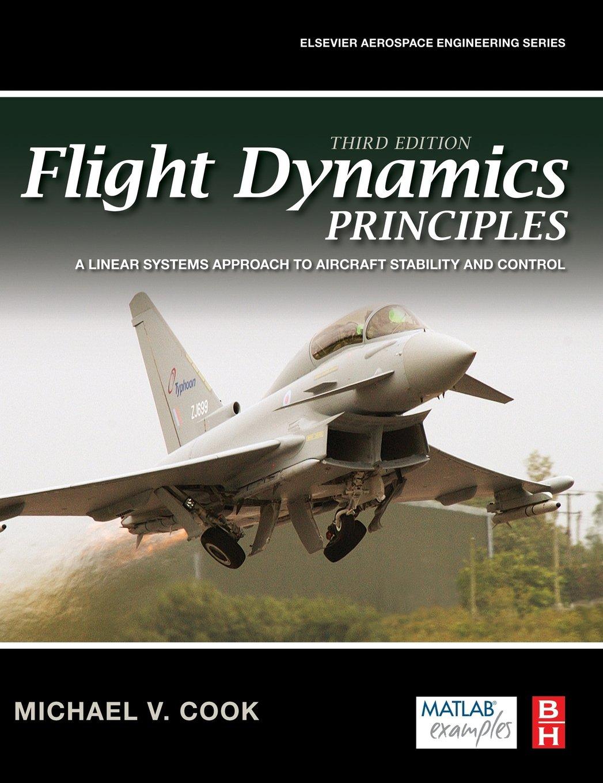 Flight Dynamics Principles- 2nd Edition