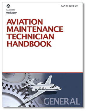 Aviation Maintenance Technician: General Handbook