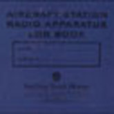 Aircraft Station Radio Apparatus Log Book