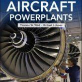 Aircraft Powerplants 8th Edition