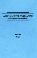 Airplane Performance,, Stability & Control