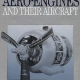 British Piston Aero Engines & Their Aircraft
